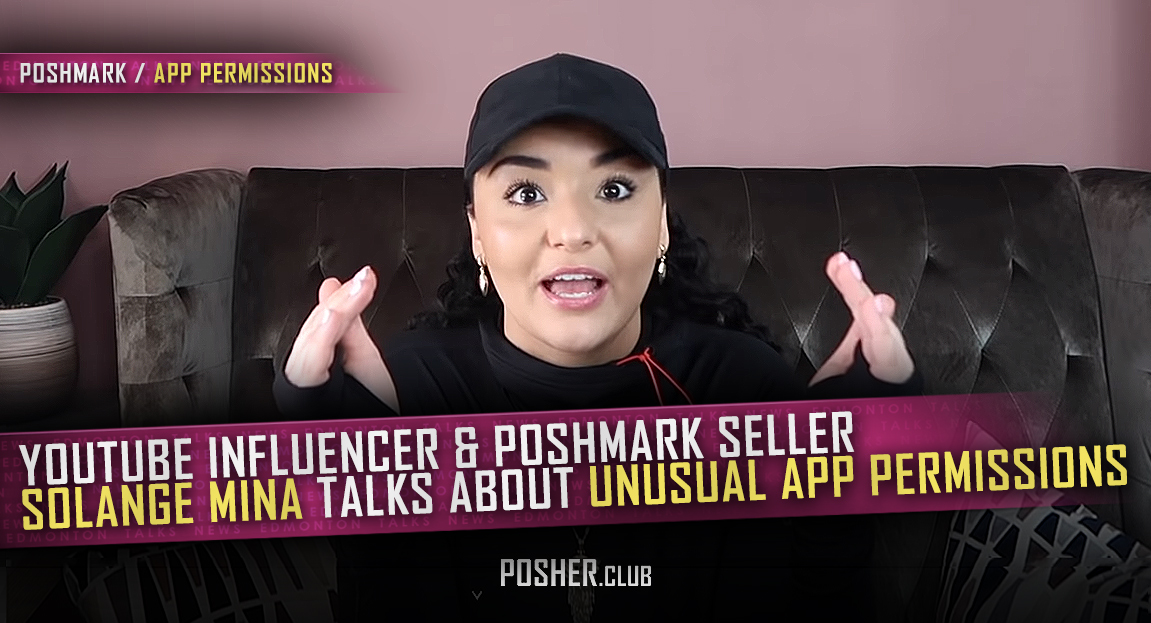Solange-Mina-YouTube-explains-Poshmark-Strange-and-Intrusive-App-Permissions